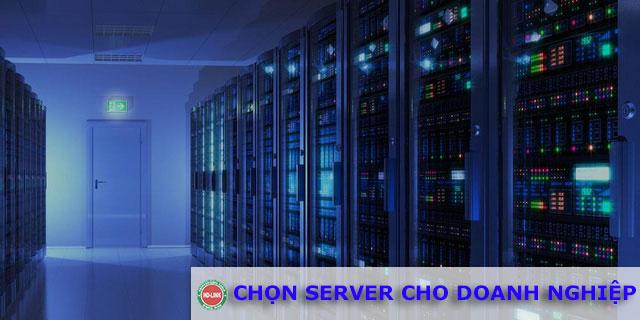 Chọn server cho doanh nghiệp